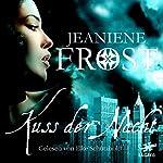 Kuss der Nacht (Night Huntress 2) | Jeaniene Frost