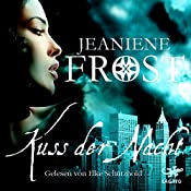 Kuss der Nacht (Night Huntress 2) | Jeaniene Frost