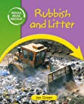 Reduce, Reuse, Recycle: Rubbish and L...
