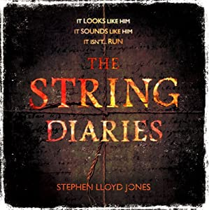 The String Diaries | [Stephen Lloyd Jones]