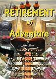 Retirement an Adventure.