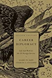 Career Diplomacy: Life and Work in the US Foreign Service, Second Edition