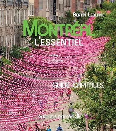 Montréal l'Essentiel par Bertin Leblanc 160 pages 61svdUDFyJL._SX385_