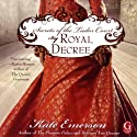 By Royal Decree: Secrets of the Tudor Court #3 (       UNABRIDGED) by Kate Emerson Narrated by Alison Larkin