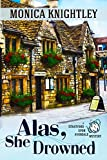 Alas, She Drowned: A Stratford Upon Avondale Mystery (The Stratford Upon Avondale Mysteries Book 1) (English Edition)