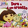 Dora e il suo orsetto. Dora l'esploratrice