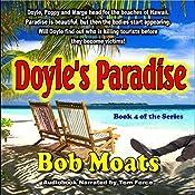 Doyle's Paradise: Art Doyle, P.I., Book 4 | Bob Moats