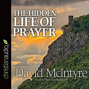 The Hidden Life of Prayer Audiobook
