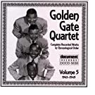 Golden Gate Quartet Vol. 5 (1945-1949)