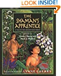 The Shaman's Apprentice: A Tale of th...