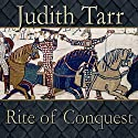 Rite of Conquest (       UNABRIDGED) by Judith Tarr Narrated by Ralph Lister