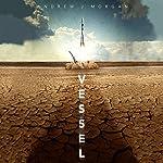 Vessel | Andrew J. Morgan