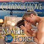 Chance for Love: McCarthys of Gansett Island, Book 10.5 | Marie Force