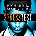 Stress Test (       UNABRIDGED) by Richard Mabry Narrated by Tommy Cresswell