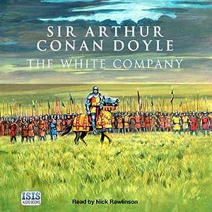 The White Company | [Arthur Conan Doyle]