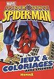 echange, troc Marvel - Jeux et coloriages avec stickers Marvel Spider sense Spider-man