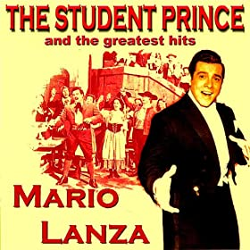 The Student Prince & The Greatest Hits