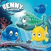 Schnalzers Geheimnis (Benny Blaufisch 5) | Olaf Franke, Tim Thomas