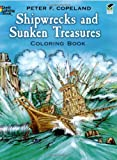 Shipwrecks and Sunken Treasures Coloring Book (Dover History Coloring Book) (0486272869) by Copeland, Peter F.