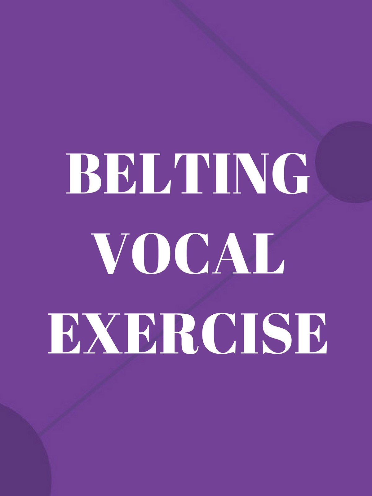 Belting Vocal Exercise