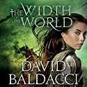 The Width of the World: Vega Jane, Book 3 Audiobook by David Baldacci Narrated by Fiona Hardingham