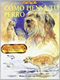 img - for Como Piensa Tu Perro (Spanish Edition) book / textbook / text book