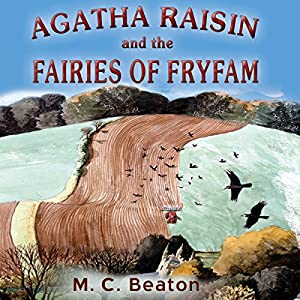 Agatha Raisin and the Fairies of Fryfam Audiobook