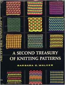 Second Treasury of Knitting Patterns: Barbara G. Walker, William J