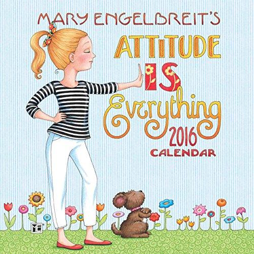 Mary Engelbreit 2016 Mini Wall Calendar: Attitude Is Everything (Positive Wall Calendar 2015 compare prices)