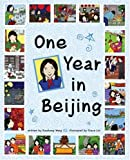 One Year in Beijing (0974730254) by Xiaohong Wang