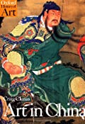 Art in China (Oxford History of Art): Amazon.co.uk: Craig Clunas: Books