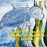 Sammy the Sea Cow Learns a Valuable Lesson