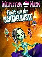 Monster High: Flucht von der�Sch�delk�ste