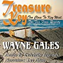 Treasure Key: Too Close to Key West, Too Far From Reality (       UNABRIDGED) by Mr. Wayne Gales Narrated by Lee Alan