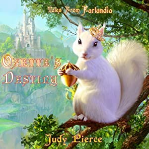 Ozette's Destiny: Tales from Farlandia, Volume 1 | [Judy Pierce]