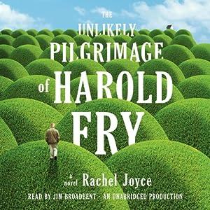 The Unlikely Pilgrimage of Harold Fry: A Novel | [Rachel Joyce]