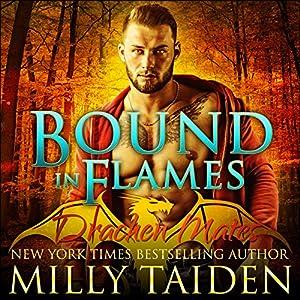 Bound in Flames: Drachen Mates, Book 1 Hörbuch von Milly Taiden Gesprochen von: Joshua Macrae