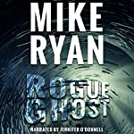 Rogue Ghost: CIA Ghost Series, Book 1 | Mike Ryan