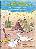 Jose Rabbit's Southwest Adventures: An ABC Coloring Book with Spanish Words
