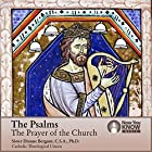 The Psalms: The Prayer of the Church Vortrag von Sr. Dianne Bergant CSA PhD Gesprochen von: Sr. Dianne Bergant CSA PhD