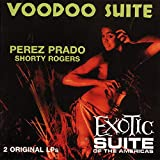 Voodoo Suite/Exotic Suite
