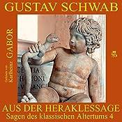 Aus der Heraklessage (Sagen des klassischen Altertums 4) | Gustav Schwab