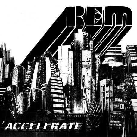 R.E.M. - Accelerate (Limited Edition CD+DVD / Exklusiv bei Amazon.de) - Zortam Music