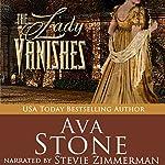 The Lady Vanishes: Regency Seasons, Book 5 | Ava Stone