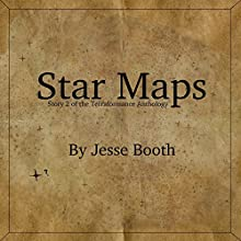Star Maps: The Terraformance Anthology, Book 2 (       UNABRIDGED) by Jesse Booth Narrated by Caitlin Kelly