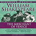 The Merchant of Venice (       UNABRIDGED) by William Shakespeare Narrated by Hugh Griffith, Dorothy Tutin, Harry Andrews, full cast