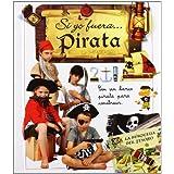 Si yo fuera... Pirata (Aprender, jugar y descubrir)