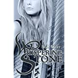 Whispering Stone (Whispers)by S.J. Wist