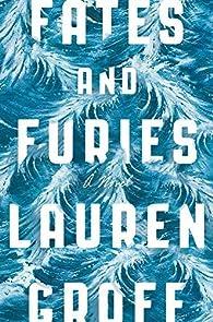Fates and Furies par Lauren Groff