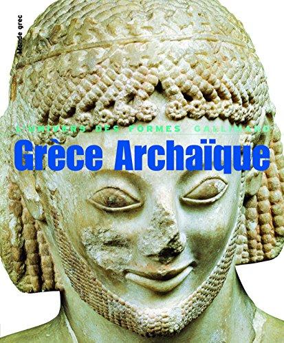 Le Monde grec, II:Grèce Archaïque: (620-480 av. J.-C.) en ligne